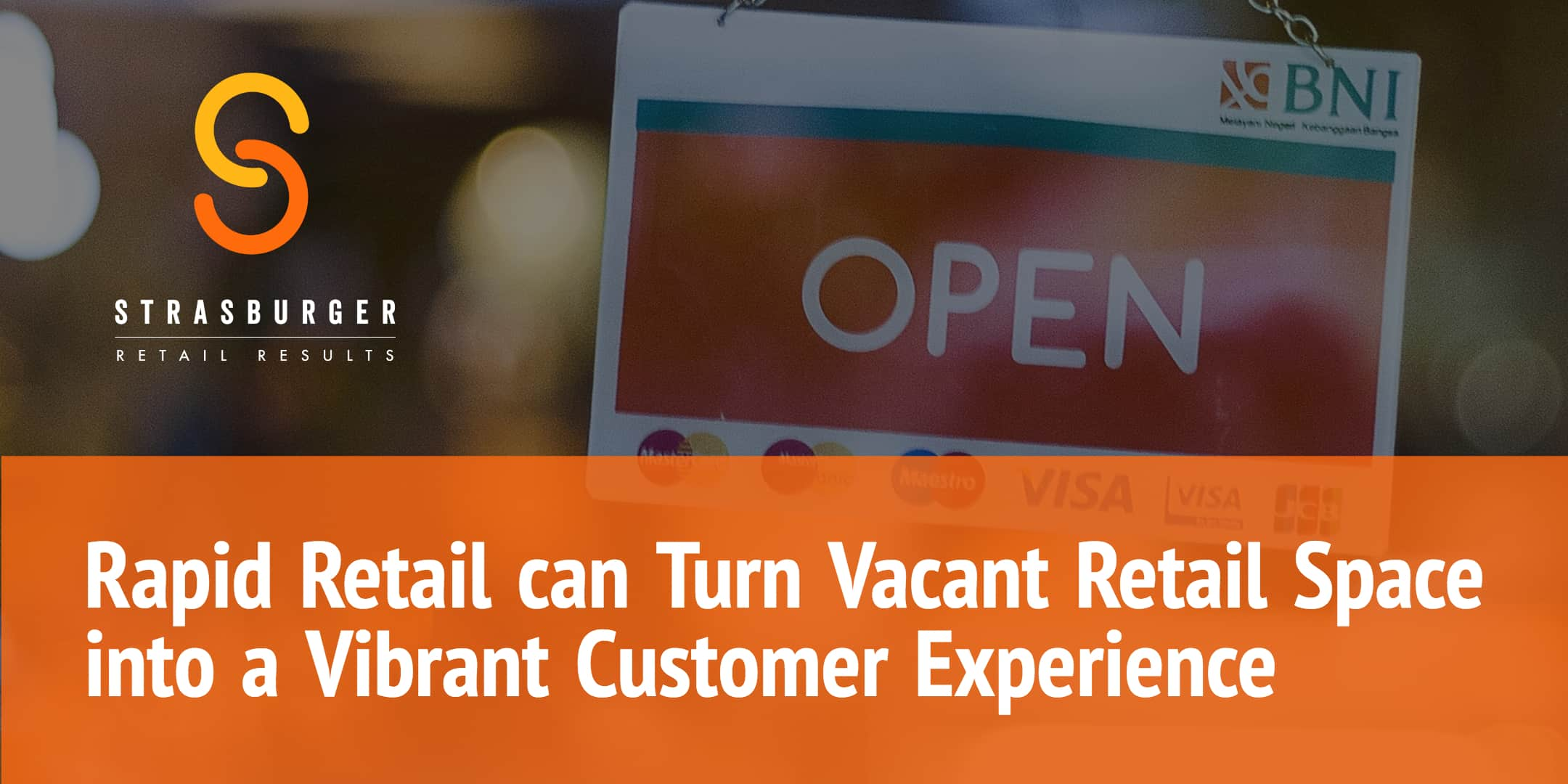Rapid Retail Can Improve Vacant Retail Space