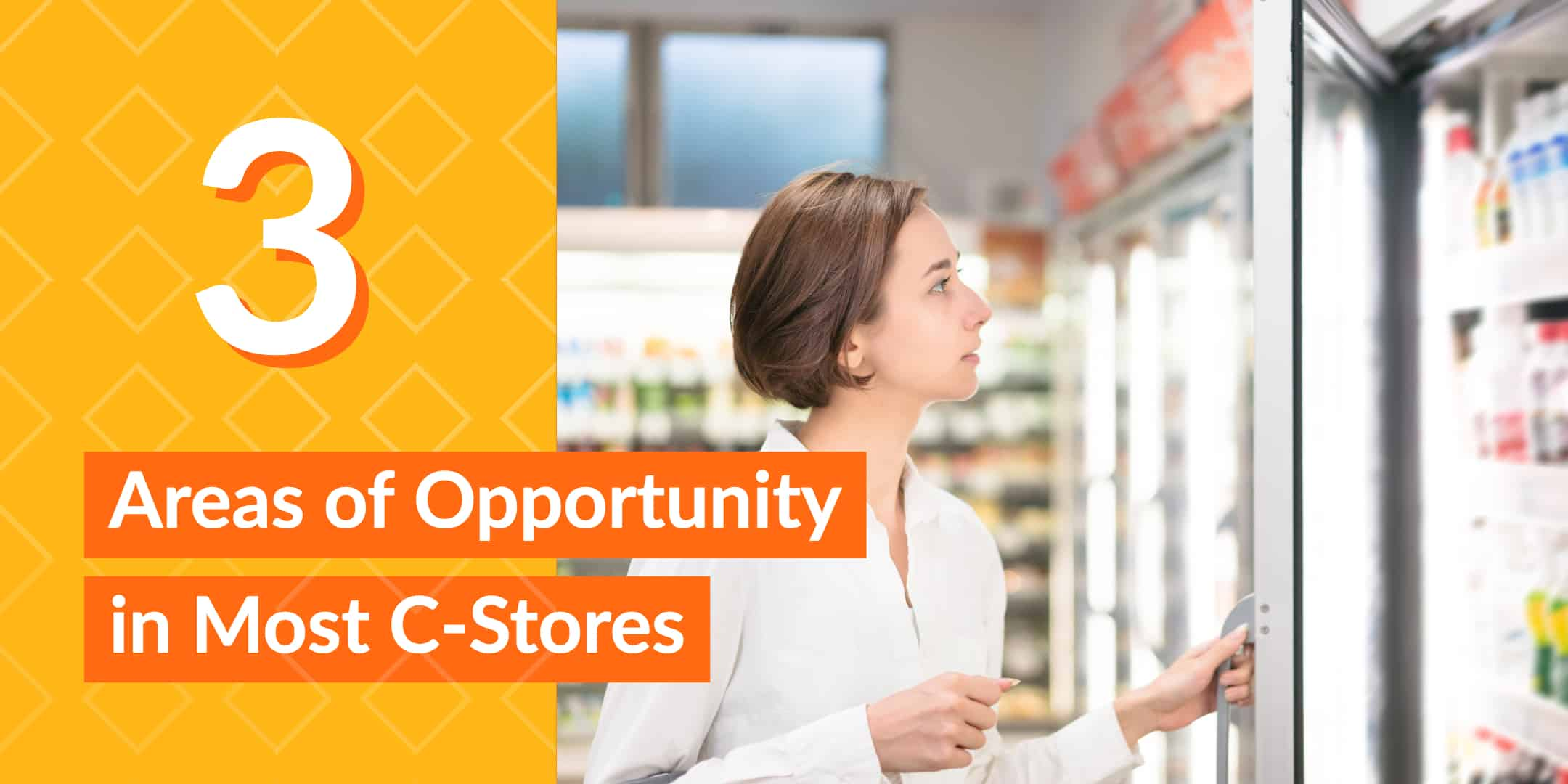 3 Areas of Opportunity in Most C-Stores StrasGlobal
