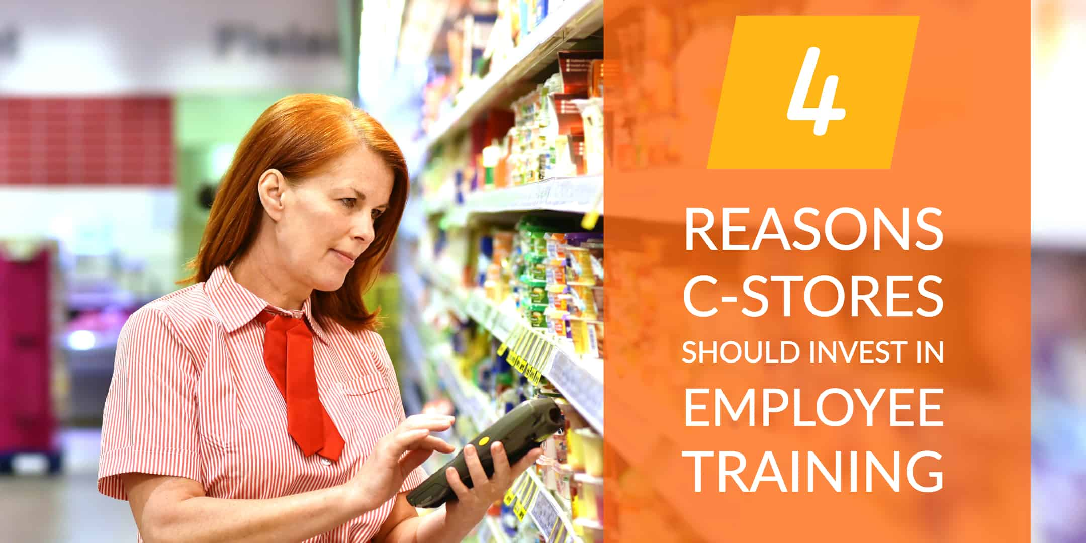 4 Reasons C-Stores Should Invest in Employee Training StrasGlobal