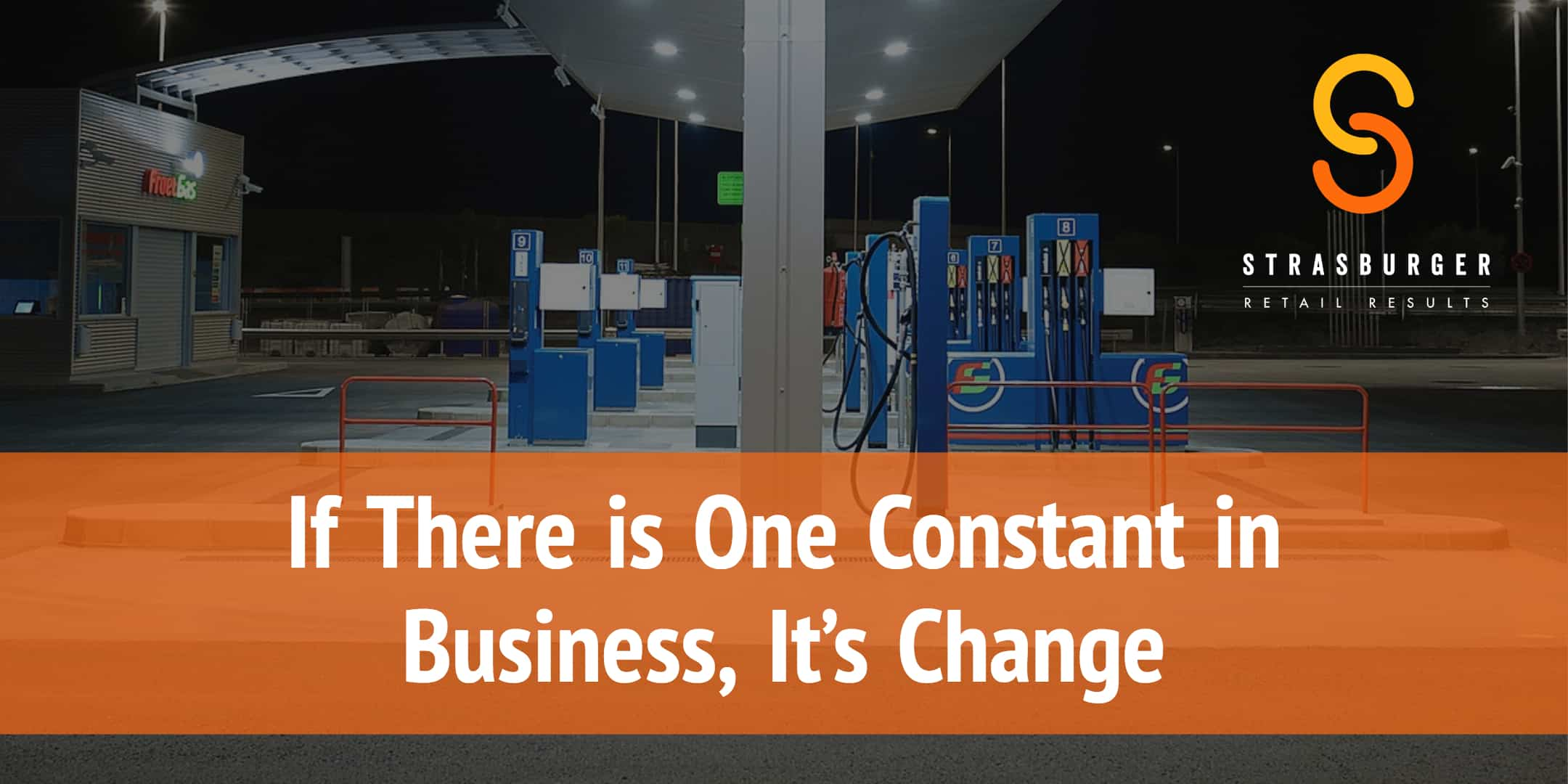 If There is One Constant in Business, It's Change StrasGlobal