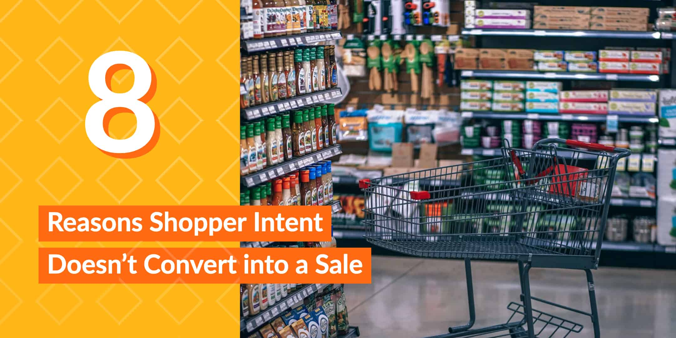 8 Reasons Shopper Intent Doesn't Convert into a Sale StrasGlobal